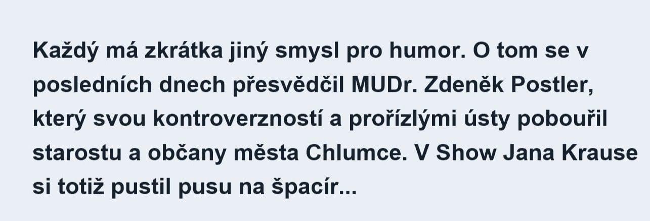 MUDr. Postler pobouřil starostu a občany města Chlumec – v SJK si totiž pustil pusu na špacír...